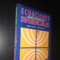 Libros de segunda mano de Ciencias: ECUACIONES DIFERENCIALES TEORÍA Y PROBLEMAS. IGNACIO ACERO. MARILÓ LÓPEZ. Lote 229316685