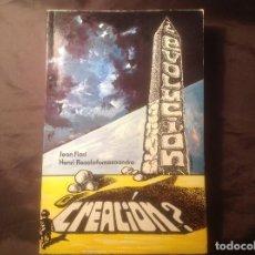 Libros de segunda mano: ¿EVOLUCIÓN O CREACIÓN? JEAN FLORI Y HENRI RASOLOFOMASOANDRO EDITORIAL SAFELIZ 1ª EDICIÓN 1979. Lote 108978751