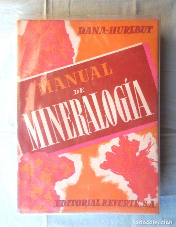 MANUAL DE MINERALOGÍA DANA-HURLBUT 1960 ED REVERTÉ IMPECABLE TRATADO MODERNO UNIVERSIDADES GEOLOGIA (Libros de Segunda Mano - Ciencias, Manuales y Oficios - Paleontología y Geología)