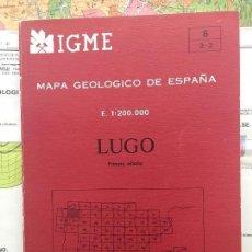 Libros de segunda mano: MAPA GEOLÓGICO DE ESPAÑA - LUGO - IGME E 1: 200.000 PRIMERA EDICION 1982. Lote 109108523
