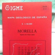 Libros de segunda mano: MAPA GEOLÓGICO DE ESPAÑA - MORELLA - IGME E 1: 50.000 PRIMERA EDICION 2 SERIE. Lote 109109107