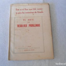 Libros de segunda mano de Ciencias: ANTIGUO LIBRO EL ARTE DE RESOLVER PROBLEMAS J.L.PAYSAN 1946. Lote 109109723
