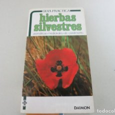 Libros de segunda mano: GUIA PRACTICA HIERBAS SILVESTRES DAIMON AROMATICAS MEDICINALES DE CONDIMENTO. Lote 277617503