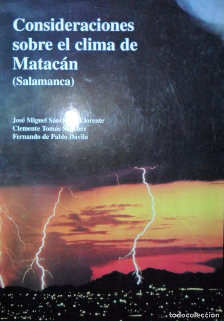 CONSIDERACIONES SOBRE EL CLIMA DE MATACÁN SALAMANCA (Libros de Segunda Mano - Ciencias, Manuales y Oficios - Física, Química y Matemáticas)