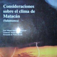 Libros de segunda mano de Ciencias: CONSIDERACIONES SOBRE EL CLIMA DE MATACÁN SALAMANCA. Lote 109181211