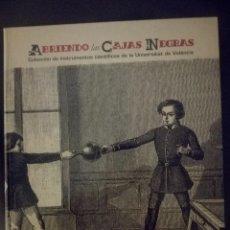 Libros de segunda mano de Ciencias: ABRIENDO LAS CAJAS NEGRAS COLECC. INSTRUMENTOS CIENTÍFICOS UNIV VALENCIA. Lote 109197447