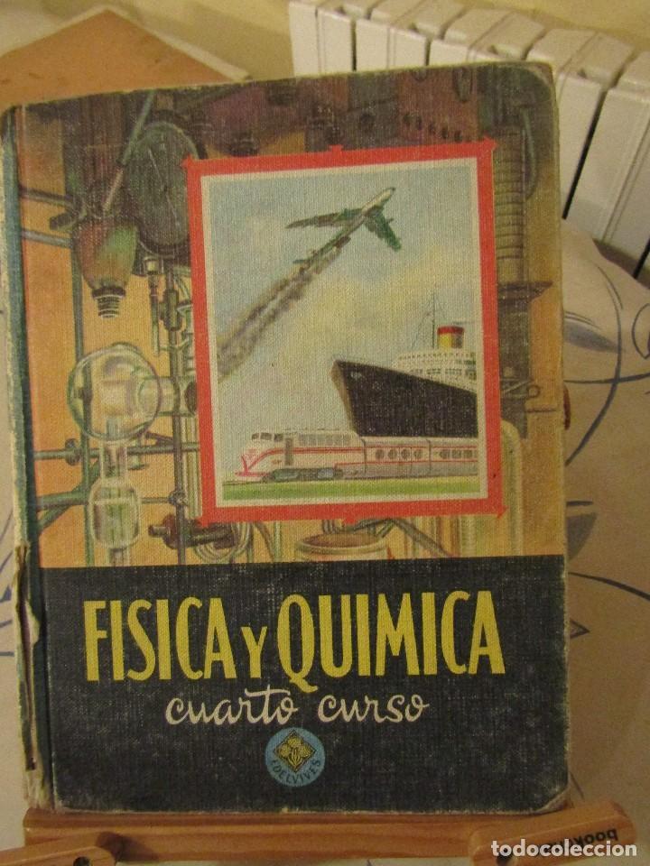 FISICA Y QUIMICA. CUARTO CURSO, EDELVIVES, LUIS VIVES. 1966. (Libros de Segunda Mano - Ciencias, Manuales y Oficios - Física, Química y Matemáticas)