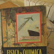 Libros de segunda mano de Ciencias: FISICA Y QUIMICA. CUARTO CURSO, EDELVIVES, LUIS VIVES. 1966.. Lote 109287479