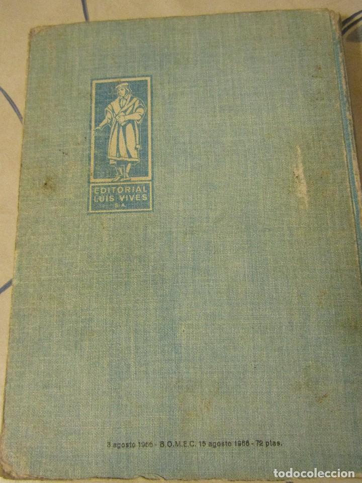 Libros de segunda mano de Ciencias: FISICA Y QUIMICA. Cuarto curso, Edelvives, Luis Vives. 1966. - Foto 2 - 109287479