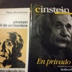 Libros de segunda mano de Ciencias: EINSTEIN PERFIL DE UN HOMBRE + EINSTEIN EN PRIVADO. Lote 109408919