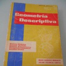 Libros de segunda mano de Ciencias: X- GEOMETRÍA DESCRIPTIVA DIBUJO TÉCNICO II - SISTEMAS DIÉDRICO-ACOTADO-AXONOMÉTRICO-CÓNICO +. Lote 120616392