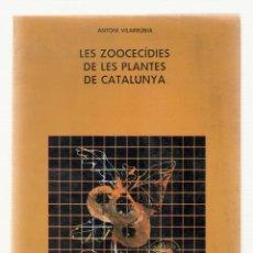 Libros de segunda mano: NUMULITE 2431 LES ZOOCECÍDIES DE LES PLANTES DE CATALUNYA ANTONI VILARRÚBIA EUMO EDITORIAL. Lote 109979255