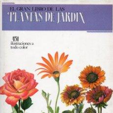 Libros de segunda mano: GRAN LIBRO PLANTAS DE JARDIN. Lote 110011335