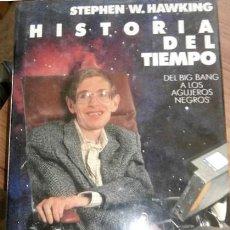 Libros de segunda mano de Ciencias: LA HISTORIA DEL TIEMPO. STEPHEN W. HWKING. 1987. Lote 110077947