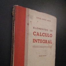 Libros de segunda mano de Ciencias: ELEMENTOS DE CALCULO INTEGRAL POR CARLOS MATAIX ARACIL. Lote 110131831