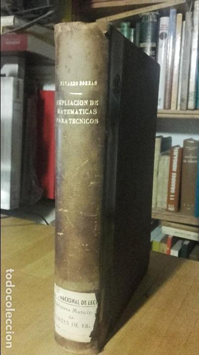 BORRAS / TEJERIZO: AMPLIACION DE MATEMATICAS PARA TECNICOS, (S.A.E.T.A., 1952) (Libros de Segunda Mano - Ciencias, Manuales y Oficios - Física, Química y Matemáticas)