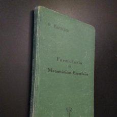 Libros de segunda mano de Ciencias: FORMULARIO DE MATEMÁTICAS ESPECIALES. ALGEBRA, ANÁLISIS, TRIGONOMETRÍA, GEOMETRIA ANALITICA. . Lote 110134735