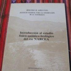 Libros de segunda mano: INTRODUCCION AL ESTUDIO FISICO-QUIMICO-BIOLOGICO DEL RIO NARCENA.. Lote 110363423