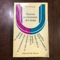 Libros de segunda mano de Ciencias: NUEVAS PROFESIONES DEL IMÁN - M.G. MNEYÁN. Lote 110428495