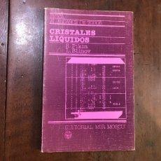 Libros de segunda mano de Ciencias: CRISTALES LÍQUIDOS - S. PIKIN; L. BLINOV. Lote 110428499