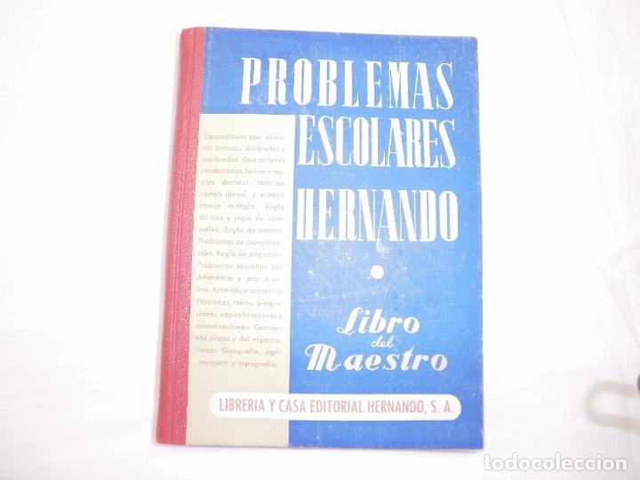 PROBLEMAS ESCOLARES HERNANDO 1957 (Libros de Segunda Mano - Ciencias, Manuales y Oficios - Física, Química y Matemáticas)
