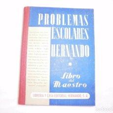 Libros de segunda mano de Ciencias: PROBLEMAS ESCOLARES HERNANDO 1957. Lote 110573911