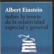 Livros em segunda mão: ALBERT EINSTEIN. SOBRE LA TEORIA DE LA RELATIVIDAD ESPECIAL Y GENERAL. ALIANZA. Lote 142178998