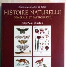 Libros de segunda mano: BUFFON. HISTOIRE NATURELLE. GENERALE ET PARTICULIERE. Lote 110900591