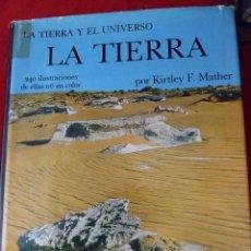 Libros de segunda mano: LA TIERRA. K. F. MATHER. LA TIERRA Y EL UNIVERSO. SEIX BARRAL.. Lote 110958171