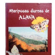 Libros de segunda mano: MARIPOSAS DIURNAS DE ÁLAVA, LEPIDÓPTEROS. Lote 111150763