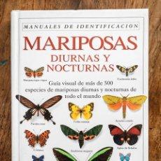 Libros de segunda mano: MARIPOSAS DIURNAS Y NOCTURNAS DE TODO EL MUNDO, GUÍA VISUAL, EDITORIAL OMEGA. Lote 176639839