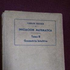 Libros de segunda mano de Ciencias: INICIACIÓN MATEMATICA, CARLOS MATAIX 1944. Lote 111185699
