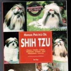 Libros de segunda mano: MANUAL PRÁCTICO DEL SHIH TZU, TERI SOY. Lote 110945295