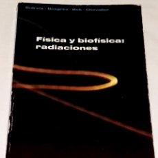 Libros de segunda mano de Ciencias: FÍSICA Y BIOFÍSICA: RADIACIONES; DUTREIX, DESGREZ, BOK, CHEVALIER - EDITORIAL AC 1980. Lote 111495607