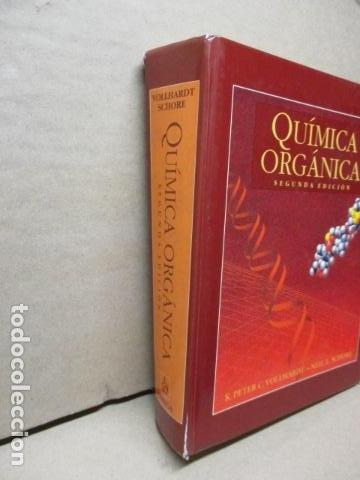 Libros de segunda mano de Ciencias: Química Orgánica. Por K. Peter C. Vollhardt y Neil E. Schore. Ediciones Omega - Foto 3 - 111523059