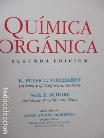 Libros de segunda mano de Ciencias: Química Orgánica. Por K. Peter C. Vollhardt y Neil E. Schore. Ediciones Omega - Foto 7 - 111523059
