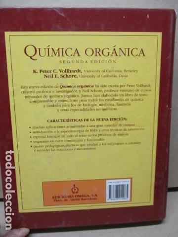 Libros de segunda mano de Ciencias: Química Orgánica. Por K. Peter C. Vollhardt y Neil E. Schore. Ediciones Omega - Foto 20 - 111523059