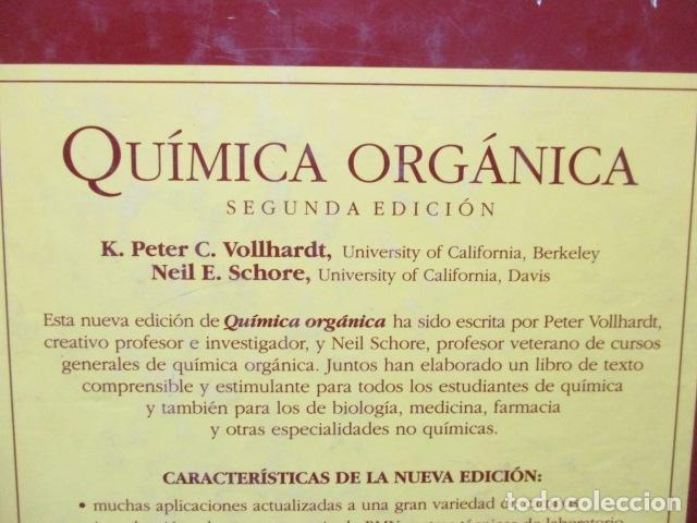 Libros de segunda mano de Ciencias: Química Orgánica. Por K. Peter C. Vollhardt y Neil E. Schore. Ediciones Omega - Foto 22 - 111523059