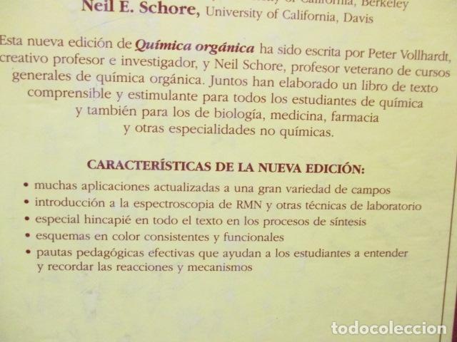 Libros de segunda mano de Ciencias: Química Orgánica. Por K. Peter C. Vollhardt y Neil E. Schore. Ediciones Omega - Foto 23 - 111523059