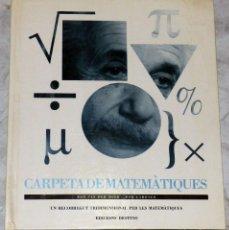 Libros de segunda mano de Ciencias: CARPETA DE MATEMATICAS. UN RECORRIDO TRIDIMENSIONAL POR LAS MATEMÁTICAS. Lote 111546643
