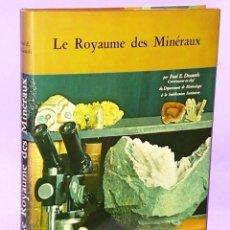 Libros de segunda mano: LE ROYAUME DES MINÉRAUX. Lote 111548579