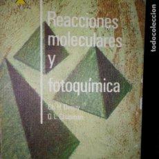 Libros de segunda mano de Ciencias: REACCIONES MOLECULARES Y FOTOQUÍMICA , DEPUY Y CHAPMAN, ED. ALHAMBRA.. Lote 111695615