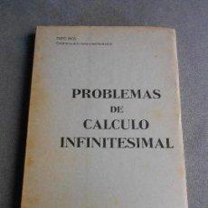 Libros de segunda mano de Ciencias: PROBLEMAS DE CALCULO INFINITESIMAL. Lote 111796055