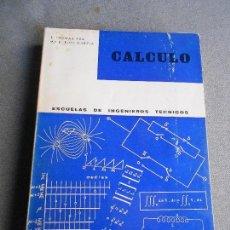 Libros de segunda mano de Ciencias: CALCULO. ESCUELA DE INGENIEROS TECNICOS.. Lote 111895983