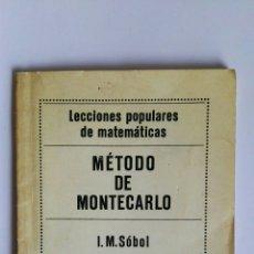 Libros de segunda mano de Ciencias: MÉTODO DE MONTECARLO LECCIONES POPULARES DE MATEMÁTICAS I.M. SOBOL EDITORIAL MIR. Lote 112076602