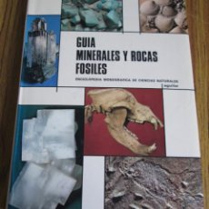 Libros de segunda mano: GUIA MINERALES Y ROCAS FOSILES ENCICLOPEDIA MONOGRÁFICA DE CIENCIAS NATURALES Nº 1 ED. AGUILAR 1974. Lote 112126467