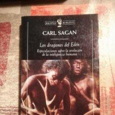 Libros de segunda mano: LOS DRAGONES DEL EDÉN. ESPECULACIONES SOBRE LA EVOLUCIÓN DE LA INTELIGENCIA HUMANA - CARL SAGAN. Lote 112129851