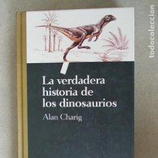 Libros de segunda mano: LA VERDADERA HISTORIA DE LOS DINOSAURIOS. Lote 112222807