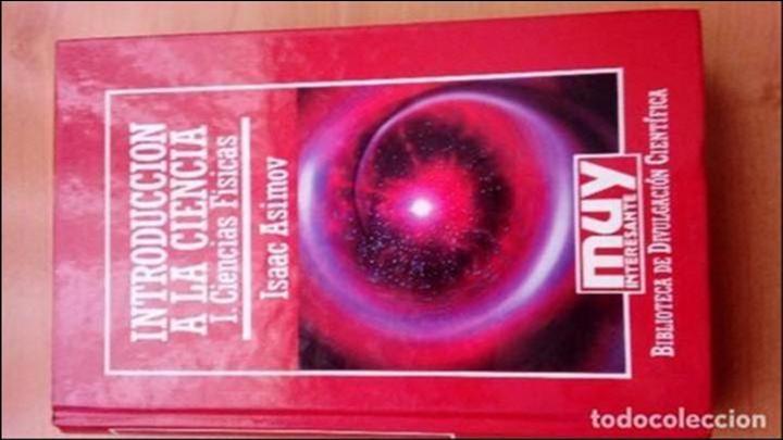 INTRODUCCION A LA CIENCIA. ISAAC ASIMOV. 1987 (Libros de Segunda Mano - Ciencias, Manuales y Oficios - Física, Química y Matemáticas)