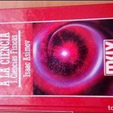 Libros de segunda mano de Ciencias: INTRODUCCION A LA CIENCIA. ISAAC ASIMOV. 1987. Lote 112359283